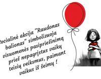 """Šiandien Lietuvos miestuose vyks """"Raudonų balionų akcija"""" atkreipiant dėmesį į masiškai atimamus vaikus"""
