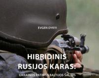 """Lietuvos karo akademijoje – knygos """"Hibridinis Rusijos karas: Ukrainos patirtis Baltijos šalims"""" pristatymas"""