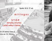 """Spalio 30 prie Seimo organizuojamas mitingas – """"STOP Tarnybų Smurtui Prieš Vaiką ir Šeimą"""""""