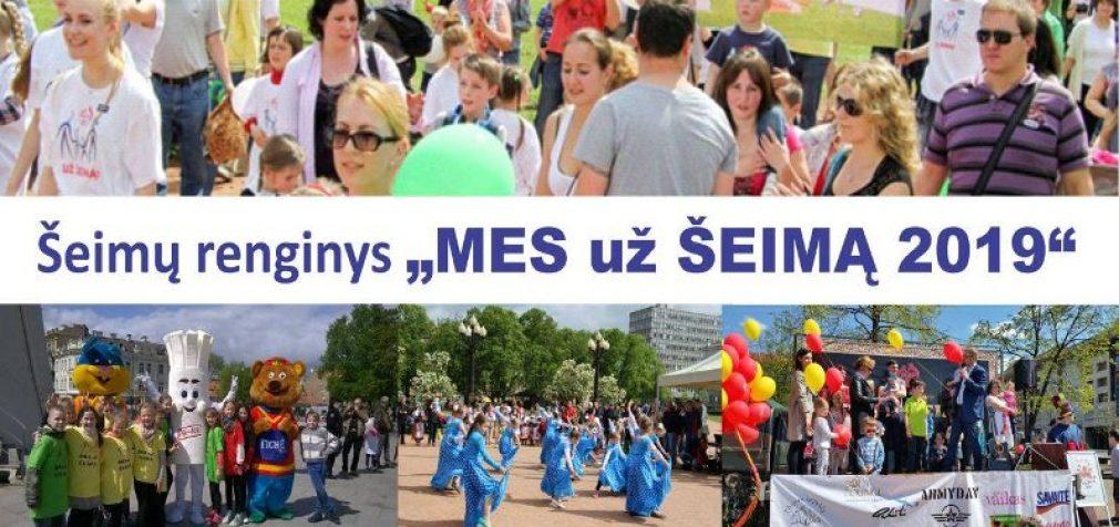 """Šiandien, Vilniuje vyks Šeimų renginys """"Mes už šeimą 2019"""""""