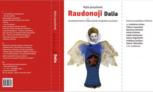 """Netrukus pasirodys Rūtos Janutienės knyga """"Raudonoji Dalia"""""""