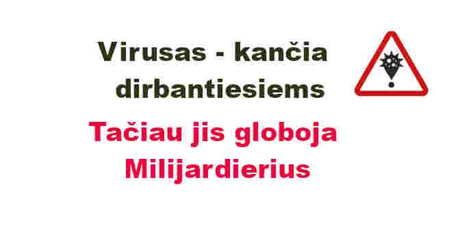 Milijardieriams nebaisios jokios pandemijos