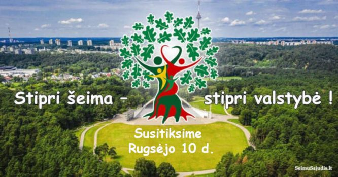 Lietuvos Šeimų Sąjūdis - susitiksime rugsėjo 10 d.
